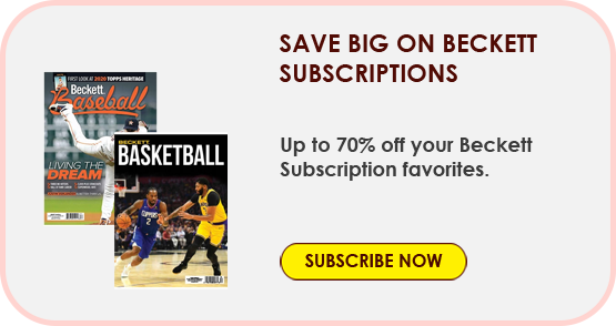 Save Big on Beckett Subscriptions