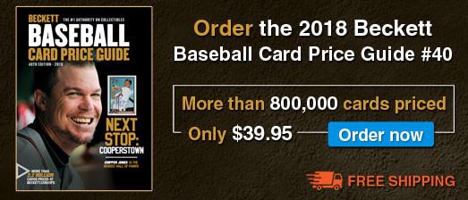 2018 Beckett Baseball Card Price Guide