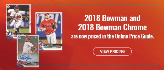 2018 Bowman and 2018 Bowman Chrome